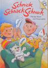 Kinderbuch von Hajo Blank: SchnickSchnackSchnuck