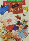 Kinderbuch von Hajo Blank: Papierfalttiere