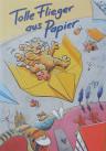 Kinderbuch von Hajo Blank: Papierflieger