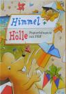 Kinderbuch von Hajo Blank: HimmelundHölle