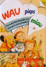 Kinderbuch von Hajo Blank: Wau-pieps-miau