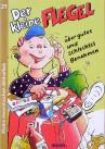 Kinderbuch von Hajo Blank: über gutes und schlechtes Benehmen für Kinder