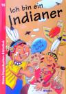 Kinderbuch von Hajo Blank: Ich bin ein Indianer