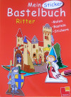 Hajo Blank: Bastelbuch Ritter
