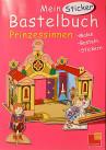 Hajo Blank: Bastelbuch Prinzessinnen